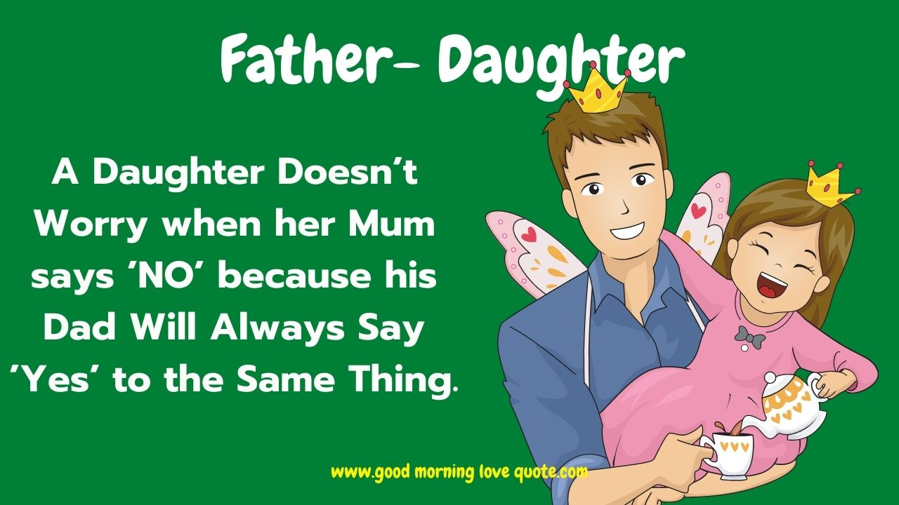 65 Quotes For Daughter And Sayings Best Mother Daughter Father Daughter